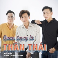 Quan Trọng Là Thần Thái (Single) - Chí Thiện, Ira Hoàng Thy