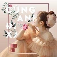 Cùng Anh Đi Xa (Single) - Nam Em