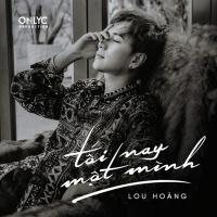 Tối Nay Một Mình (Single) - Lou Hoàng