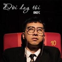 Đời Dạy Tôi (Single) - Only C