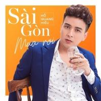 Sài Gòn Mưa Rơi (Single) - Hồ Quang Hiếu