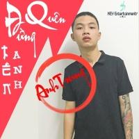Đừng Quên Tên Anh (Single) - Anh Trung