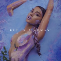 God Is A Woman (Single) - Ariana Grande