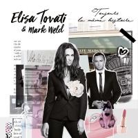 Toujours la même histoire - Elisa Tovati