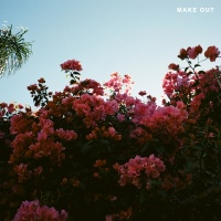 Make Out - LANY
