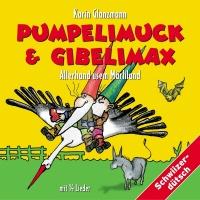 Pumpelimuck & Gibelimax - Alle - Karin Glanzmann