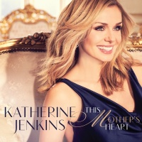 This Mother's Heart - Katherine Jenkins