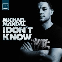 I Don't Know - Michael Mandal