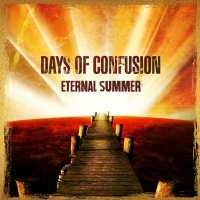 Eternal Summer - Days Of Confusion