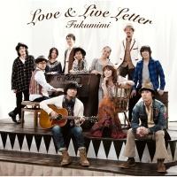 Love & Live Letter - Fukumimi