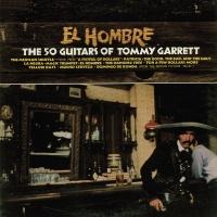 El Hombre - The 50 Guitars Of Tommy Garrett