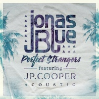 Perfect Strangers - Jonas Blue