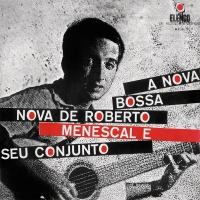A Nova Bossa-Nova De Roberto M - Roberto Menescal E Seu Conjuto