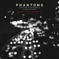 Someone To Talk About - Phantoms