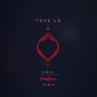 Vibes - Tove Lo