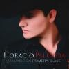 Viajando En Primera Clase - Horacio Palencia
