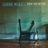 Treat You Better - Shawn Mendes