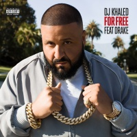 For Free - DJ Khaled