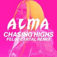 Chasing Highs - ALMA