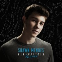 Handwritten (Revisited) - Shawn Mendes