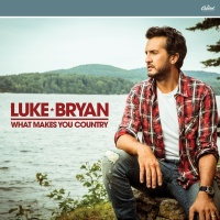 Out Of Nowhere Girl - Luke Bryan