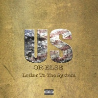 Us Or Else: Letter To The Syst - T.I.
