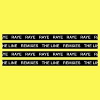 The Line - RAYE