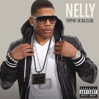 Tippin' In Da Club - Nelly