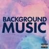 Background Music - LANY