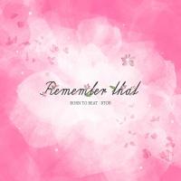 Remember That - BTOB