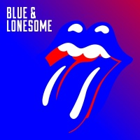 Blue & Lonesome - The Rolling Stones