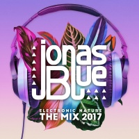 Jonas Blue: Electronic Nature - Jonas Blue