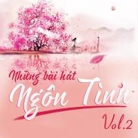 Những Bài Hát Ngôn Tình (Vol.2) - Various Artists