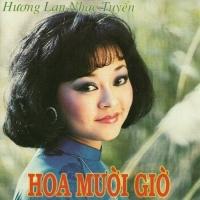 Hoa Mười Giờ - Hương Lan
