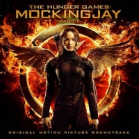 The Hunger Games Mockingjay, Pt.1 (Original Motion Picture Soundtrack) - Various Artists