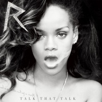 Talk That Talk (Deluxe Edition) - Rihanna