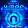 Nhạc Hot Việt Tháng 12/2015 - Various Artists