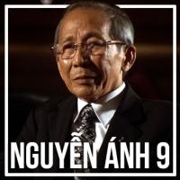 Những Sáng Tác Hay Nhất Của Nguyễn Ánh 9 - Nguyễn Ánh 9