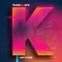 Nhạc Hot Hàn Tháng 01/2018 - Various Artists