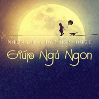 Những Bài Hát Hàn Quốc Giúp Ngủ Ngon - Various Artists
