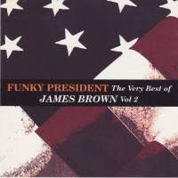 Funky President The Very Best Of James Brown CD2 - James Brown
