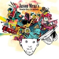 Beautiful Mess - Live on Earth - Jason Mraz