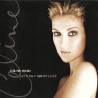 Lets Talk About Love - Celine Dion