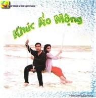 Khúc Ảo Mộng - Various Artists 1