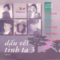 Dấu Vết Tình Ta 3 - Various Artists