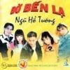 Bờ Bến Lạ - Various Artists