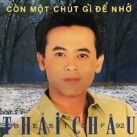 Còn Chút Gì Để Nhớ - Thái Châu