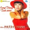 Lang Thang - Tình 2000 - Phương Thanh