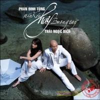 Níu Kéo Hay Buông Tay - Phan Đinh Tùng, Thái Ngọc Bích