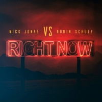 Right Now (Single) - Nick Jonas